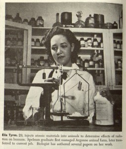 "Spelman graduate Ella Tyree did animal research ""to determine the effects of radiation on humans."" She managed the lab-animal farm for Argonne National Laboratories before being promoted to a research position."